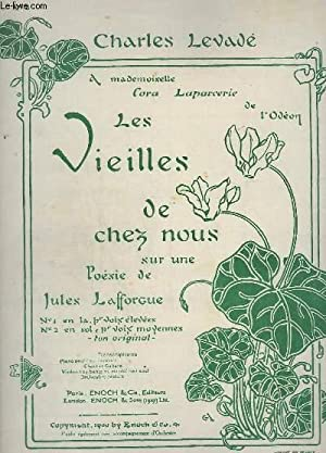 LES VIEILLES DE CHEZ NOUS - N°2 EN SOL, POUR VOIX MOYENNE - PIANO / CHANT.: LEVADE CHARLES...