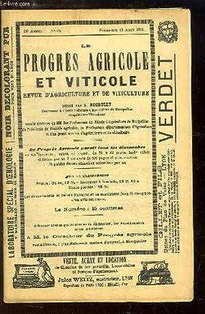 Le Progrès Agricole et Viticole, N°33 - 18ème année : Fabrication du ...