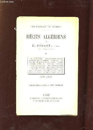 RECITS ALGERIENS 1830 - 1848. 7em EDITION.: PERRET E.