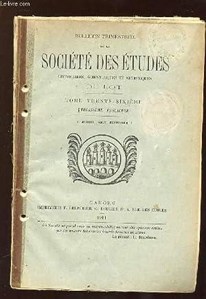 BULLETIN DE LA SOCIETE DES ETUDES LITTERAIRES, SCIENTIFIQUES, ARTISTIQUES DU LOT N° 3 TOME 36 ...