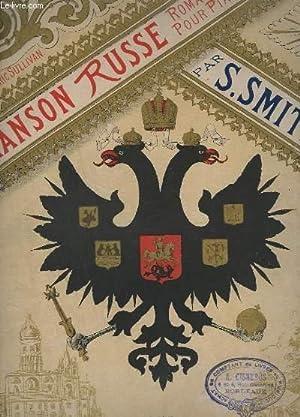 CHANSON RUSSE - ROMANCE POUR PIANO - OP. 31.: SMITH SYDNEY