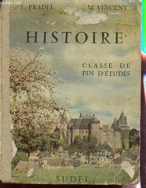 HISTOIRE - CLASSE DE FIN D'ETUDES.: PRADEL E. / VINCENT M.