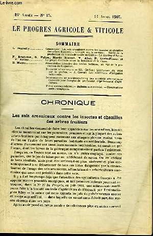 Le Progrès Agricole et Viticole, N°15 - 24ème année : Les sels arsenicaux contre les insectes et ...