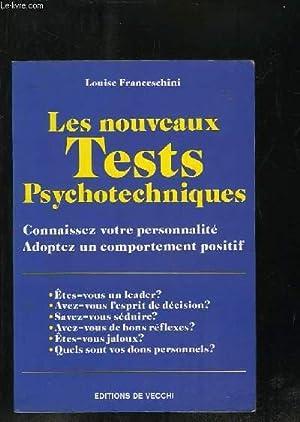 LES NOUVEAUX TESTS PSYCHOTECHNIQUES.CONNAISSEZ VOTRE PERSONNALITE .: FRANCESCHINI LOUISE.