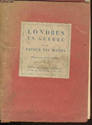 LONDRES EN GUERRE.: MAURICE VAN MOPPES.