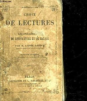 CHOIX DE LECTURES OU LECONS ABREGEES DE LITTERATURE ET DE MORALE: DANIEL ABBE