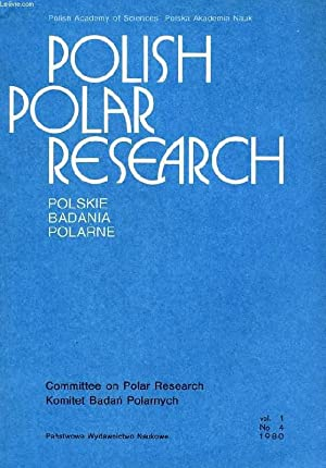 POLISH POLAR RESEARCH, POLSKIE BADANIA POLARNE, VOL. 1, N° 4, 1980: COLLECTIF
