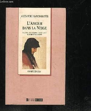 L AMOUR DANS LA NEIGE.: PAPADIAMANTIS ALEXANDRE.