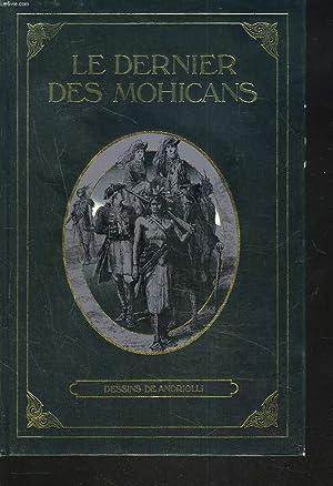 LE DERNIER DES MOHICANS.: FENIMORE COOPER