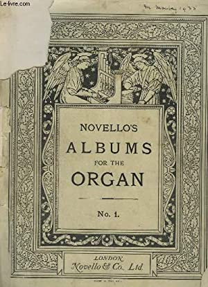 NOVELLO'S ALBUMS FOR THE ORGAN - N°1 : TWELVE SELECTED PIECES FOR THE ORGAN : INTERLUDE + ...