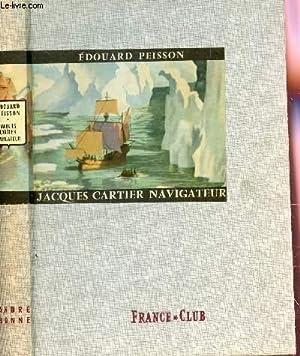 JACQUES CARTIER, NAVIGATEUR.: PEISSON EDOUARD