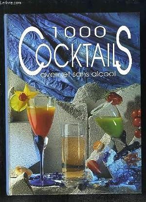 1000 COCKTAILS AVEC ET SANS ALCOOL.: COLLECTIF.