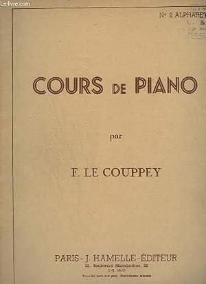 COURS DE PIANO - N° 2 : ALPHABET.: LE COUPPEY F.