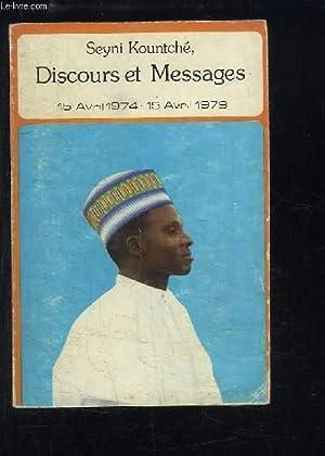 Seyni Kountché. Discours et Messages, 15 avril 1974 - 15 avril 1979: KOUNTCHE Seyni
