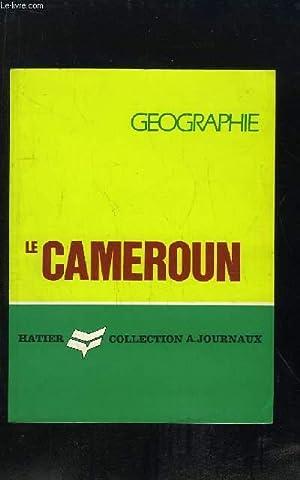 GEOGRAPHIE LE CAMEROUN.: LOUNG JEAN FELIX.