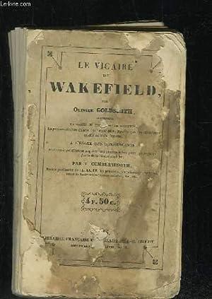 LE VICAIRE DE WAKEFIELD. TEXTE EN ANGLAIS ET EN REGARD LA PRONONCIATION EXACTE.: GOLDSMITH OLIVIER.