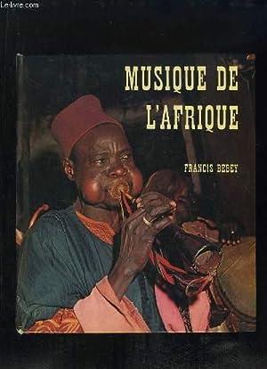 MUSIQUE DE L AFRIQUE. LIVRE + 1 DISQUE 33 TOURS.: BEBEY FRANCIS.