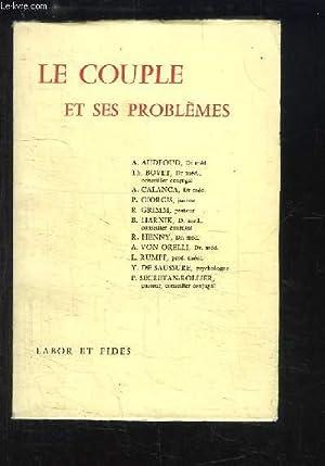 Le Couple et ses problèmes.: COLLECTIF