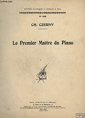 LE PREMIER MAITRE DU PIANO - N°: CZERNY CH.