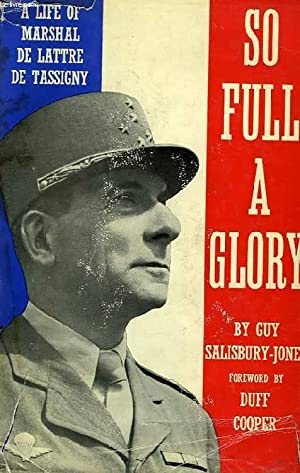 SO FULL A GLORY: SALISBURY-JONES MAJOR-GENERAL SIR