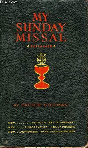 MY SUNDAY MISSAL: STEDMAN Rev. JOSEPH