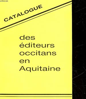 CATALOGUE DES EDITEURS OCCITANS EN AQUITAINE: COLLECTIF