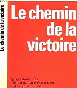 LE CHEMIN DE LA VICTOIRE: COLLECTIF