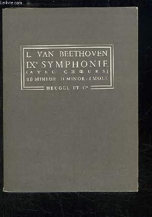 IXe Symphonie (avec choeurs). Ré mineur - D Minor - d Moll: VAN BEETHOVEN Ludwig