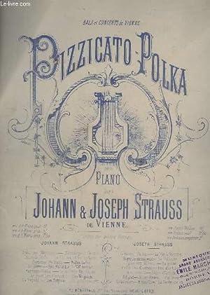 PIZZICATO-POLKA - POUR PIANO.: STRAUSS JOHANN ET JOSEPH