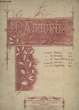 CHANTS D'ESPAGNE - N° 4 : CORDOBA - OP.232.: ALBENIZ I.