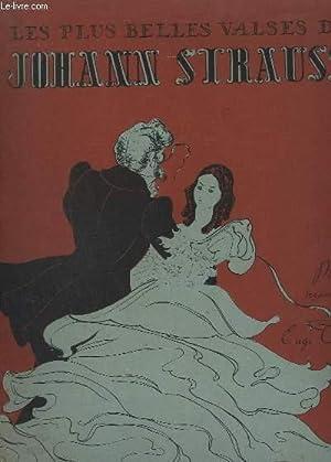 LES PLUS BELLES VALSES - POUR PIANO: STRAUSS JOHANN /
