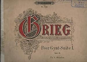 PEER GYNT- SUITE 1 - OP.46 - ZU 4 HANDEN.: GRIEG E.