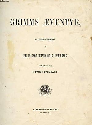GRIMMS ÆVENTYR: GRIMM BRØDRENE WILHELM