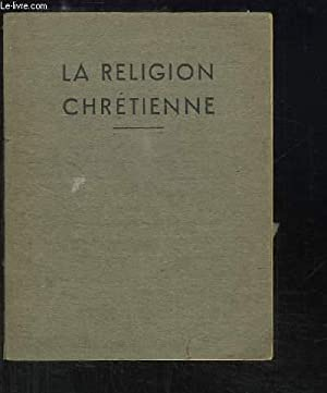 La Religion Chrétienne. Manuel d'instruction religieuse en: CALDESAIGUES, LAMORTE André