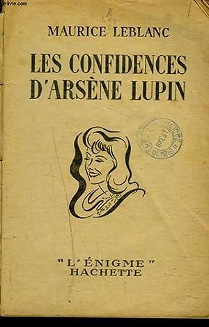 LES CONFIDENCES D'ARSENE LUPIN: MAURICE LEBLANC