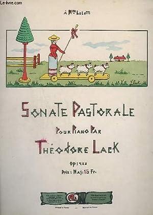 SONATE PASTORALE - POUR PIANO - OP.253.: LACK THEODORE