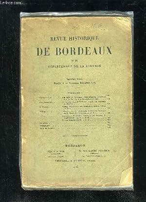 REVUE HISTORIQUE DE BORDEAUX ET DU DEPARTEMENT DE LA GIRONDE - 1ERE SERIE - 7EME ANNEE N° 6 - ...