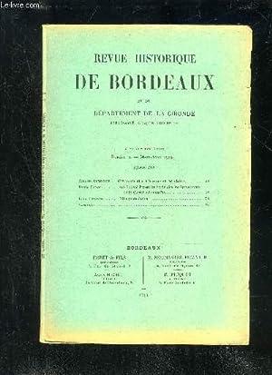 REVUE HISTORIQUE DE BORDEAUX ET DU DEPARTEMENT DE LA GIRONDE - 1ERE SERIE - 26EME ANNEE N° 2 - ...