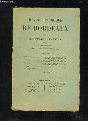 REVUE HISTORIQUE DE BORDEAUX ET DU DEPARTEMENT: COLLECTIF
