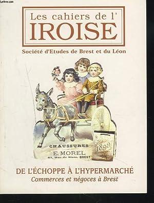 LES CAHIERS DE L'IROISE N°201, JANVIER-AVRIL 2005. DE L'ECHOPPE A L'HYPERMARCHE....