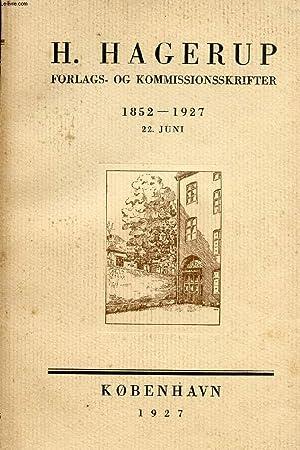 FORLAGS- OG KOMMISSIONSSKRIFTER, 1852 22 JUNI 1927: HAGERUP H.