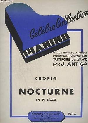 NOCTURNE EN MI BEMOL - COLLECTION PIANINO N°73.: CHOPIN / ANTIGA J.