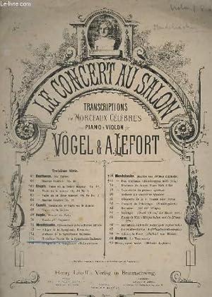 LE CONCERT AU SALON - N° 74: MENDELSSOHN / VOGEL