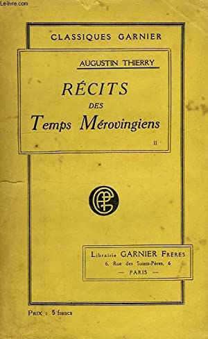 RECITS DES TEMPS MEROVINGIENS, TOME II: THIERRY AUGUSTIN