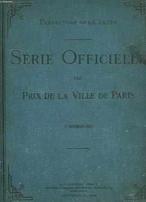 SERIE OFFICIELLE DES PRIX DE LA VILLE DE PARIS, APPLICABLES AUX OUVRAGES DE TOUTE NATURE, A ...