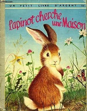 LAPINO CHERCHE UNE MAISON.: WISE BROWN MARGARET