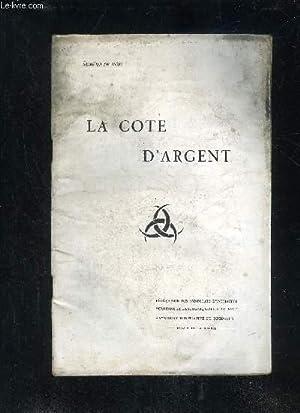 LA COTE D'ARGENT - 2EME SERIE - N° 38 - VOYAGE ASTROLOGIQUE A TRAVERS L'AN 1931 - LA VIE ...