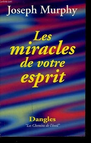 LES MIRACLES DE VOTRE ESPRIT: JOSEPH MURHY