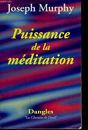 PUISSANCE DE LA MEDITATION: JOSEPH MURHY