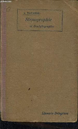 TRAITE PRATIQUE DE STENOGRAPHIE ET DE DACTYLOGRAPHIE: NAVARRE ALBERT